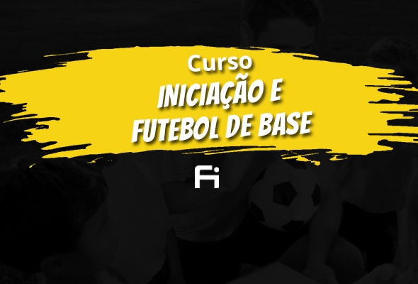 Iniciação e Futebol de Base