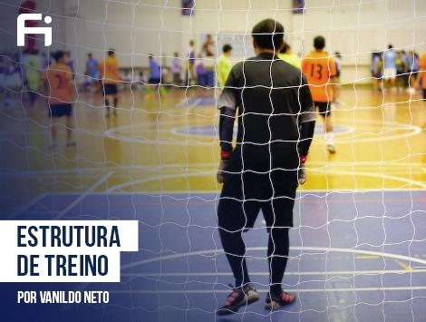 Futsal - Estrutura de Treino