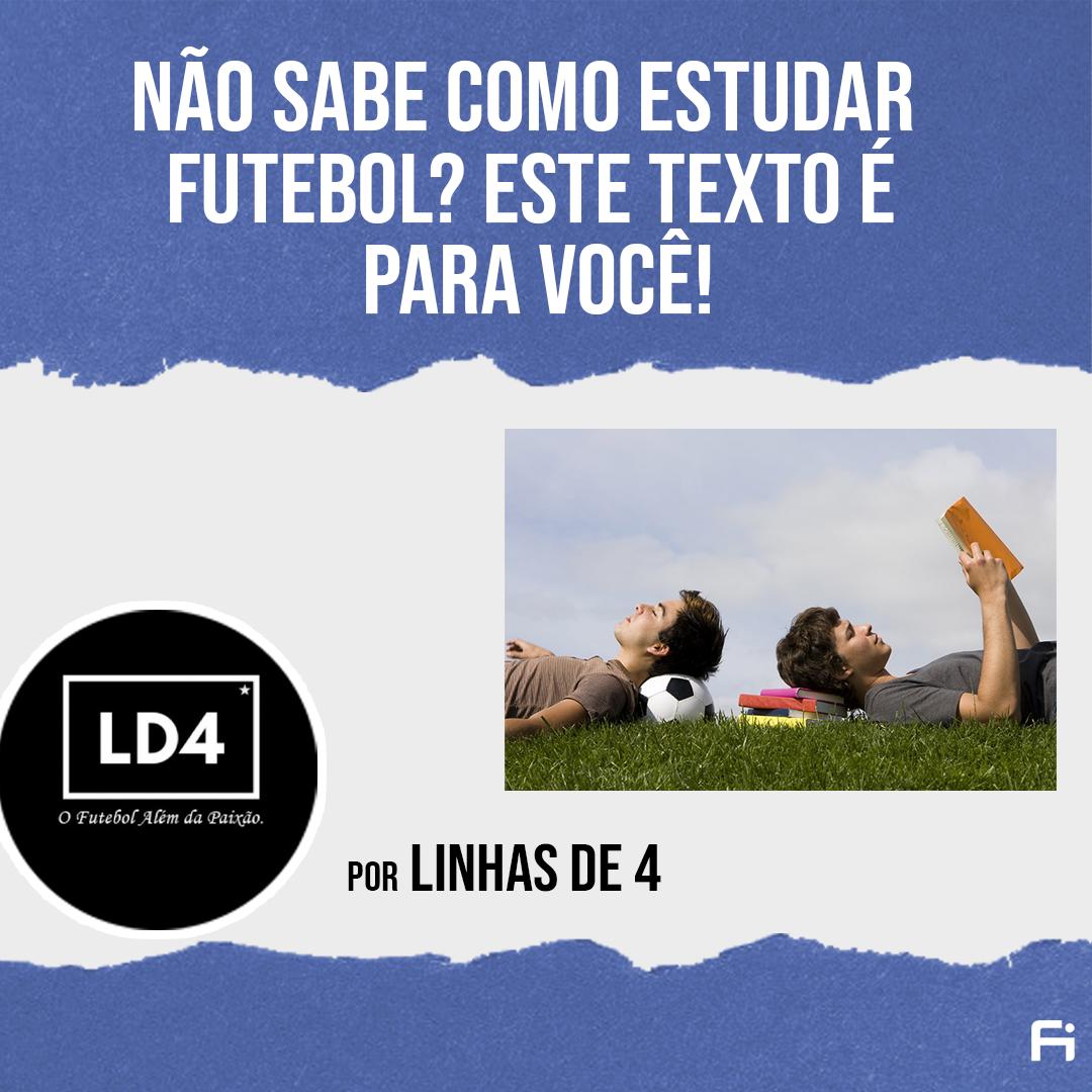 Não sabe como estudar futebol? Este texto é para você!