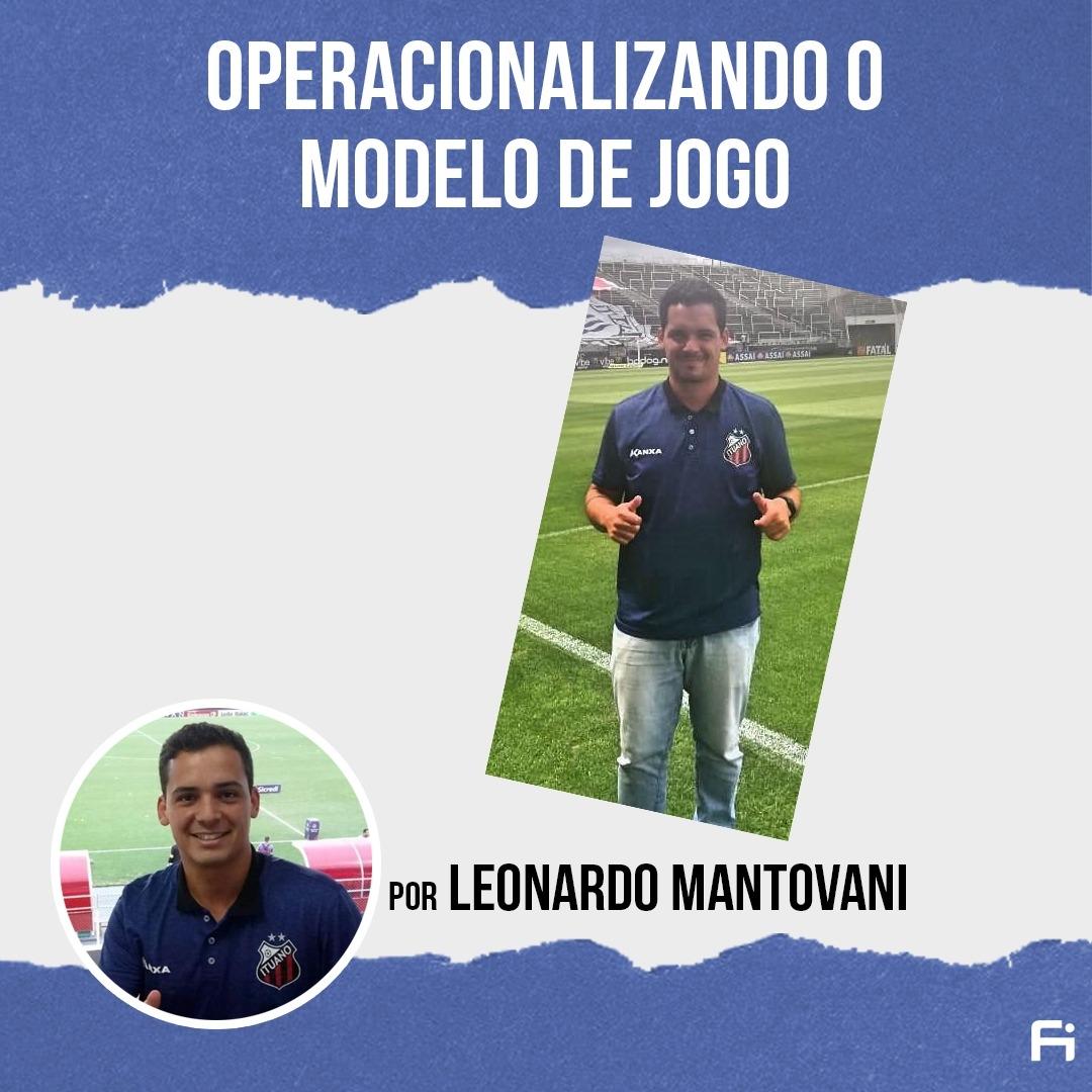 Operacionalizando o Modelo de Jogo com Leonardo Mantovani